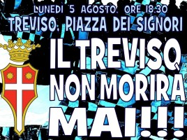 Il Treviso non morirà mai
